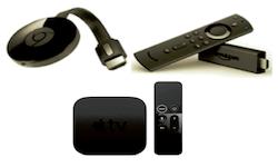 Chromecast、Fire TV Stick、Apple TV 4K