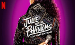 Julie and the Phantoms シーズン1