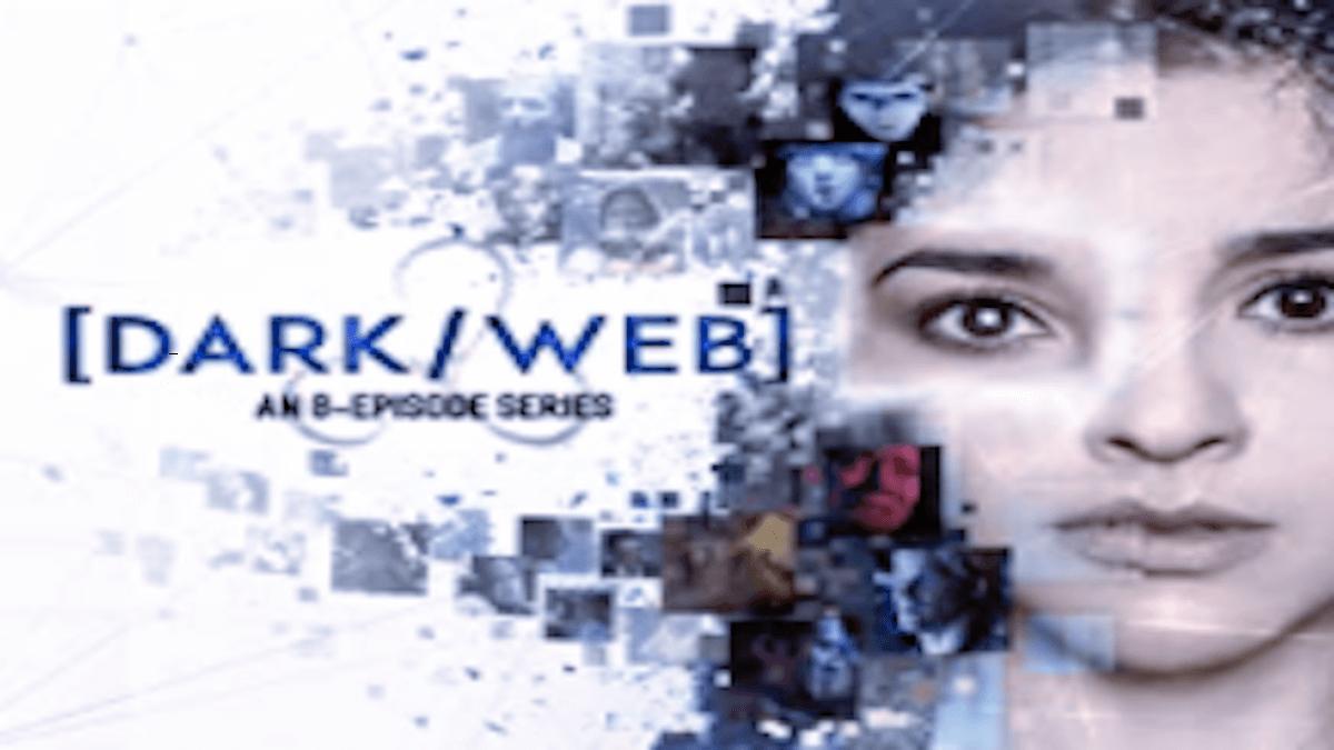 『ダーク/ウェブ』シーズン1あらすじ・ネタバレ・キャスト・評価(ネットの闇から生まれたAIが世界を変える!プライムビデオ)
