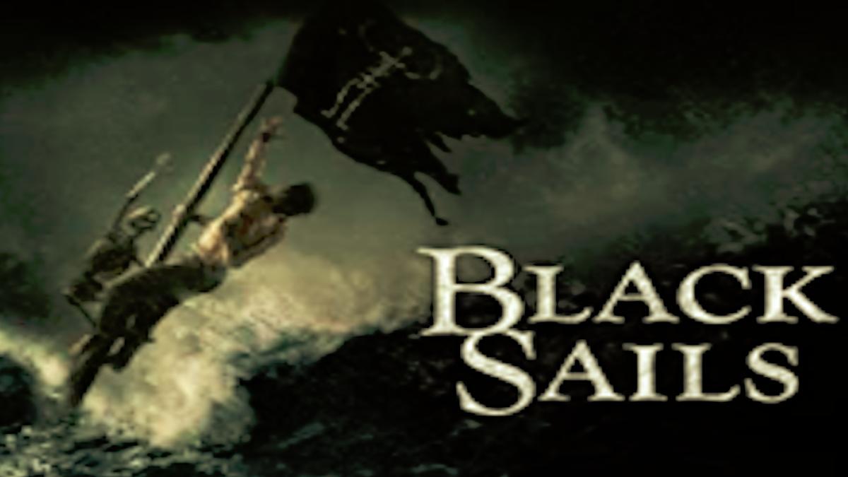 『ブラック・セイルズ』シーズン2あらすじ・ネタバレ・キャスト・評価(フリントの過去が明らかになる!STARZPLAYスターズプレイ)